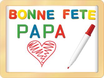Bonne fête Papa