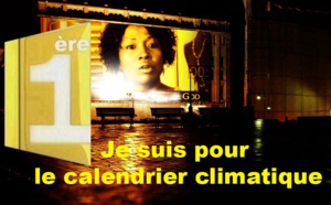 Je suis pour le calendrier climatique