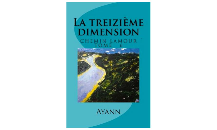 Sortie du livre « La treizième dimension »