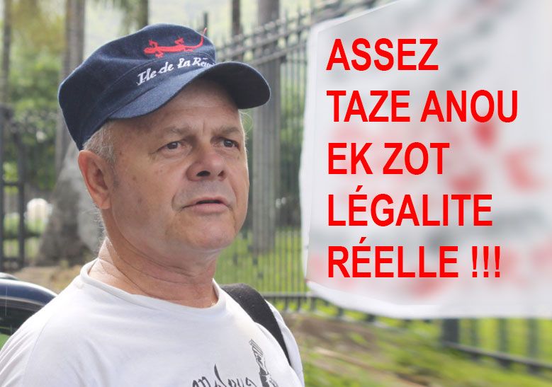ASSEZ TAZE ANOU EK ZOT LEGALITE REELLE !!!