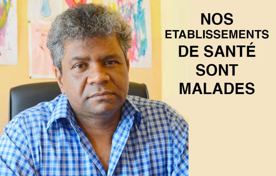 NOS ETABLISSEMENTS DE SANTE SONT MALADES