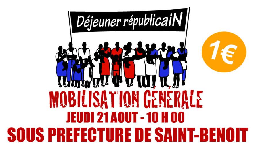 MOBILISATION GENERALE : FRONT UNI POUR LA RÉUNION JEUDI 21 AOÛT À 10 H 00 - SOUS PREFECTURE DE SAINT BENOIT !
