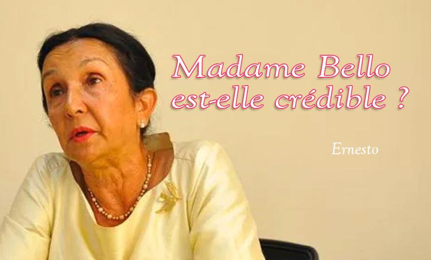 Madame Bello est-elle crédible ?