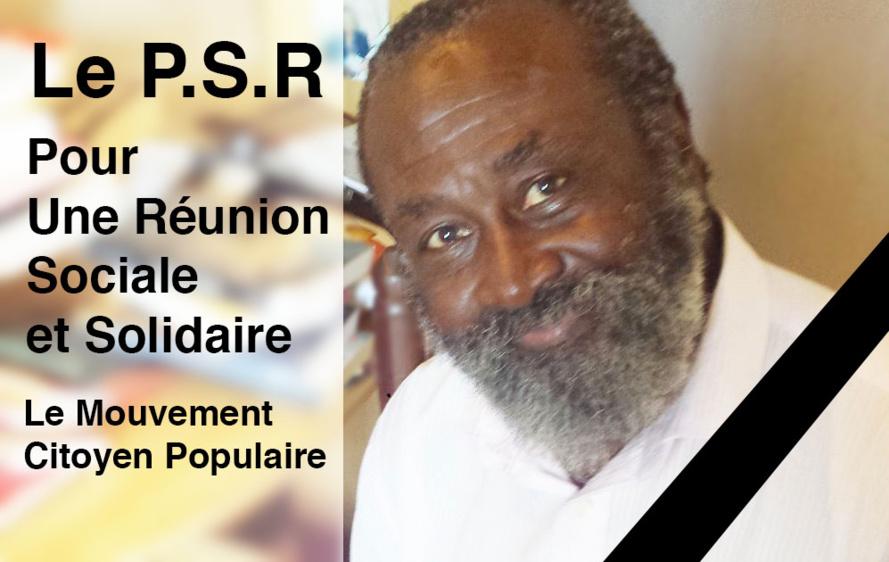 LE P.S.R CHOQUE ET ENDEUILLE APRES LA MORT TRAGIQUE DE GILBERT SADALA CANDIDAT AUX ELECTIONS REGIONALES, SUR LA LISTE « POUR UNE REUNION SOCIALE ET SOLIDAIRE »