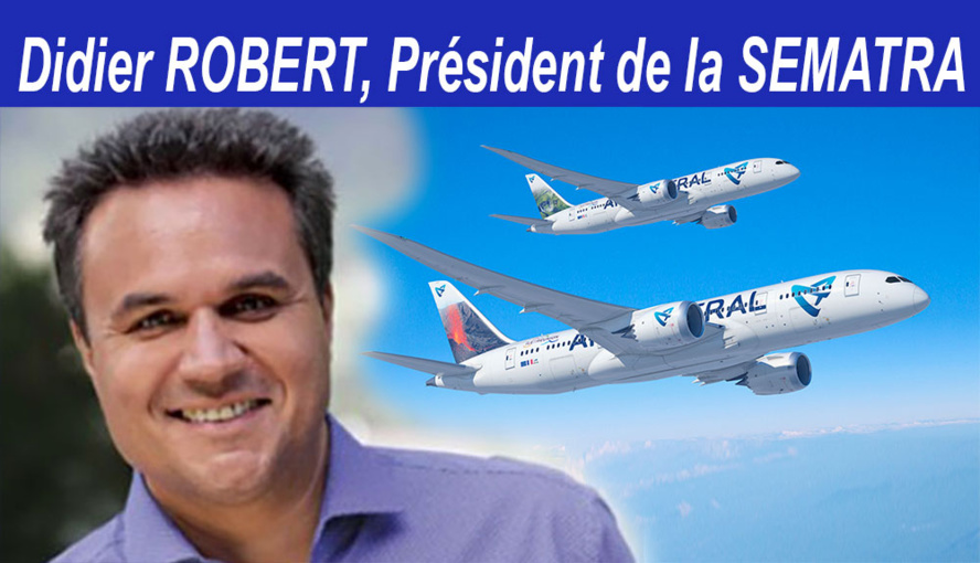 Didier ROBERT : Réitère sa confiance à Marie Joseph MALE, PDG de Air Austral