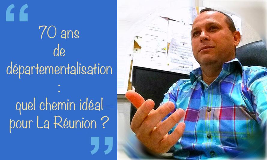 70 ans de départementalisation : quel chemin idéal pour La Réunion ?
