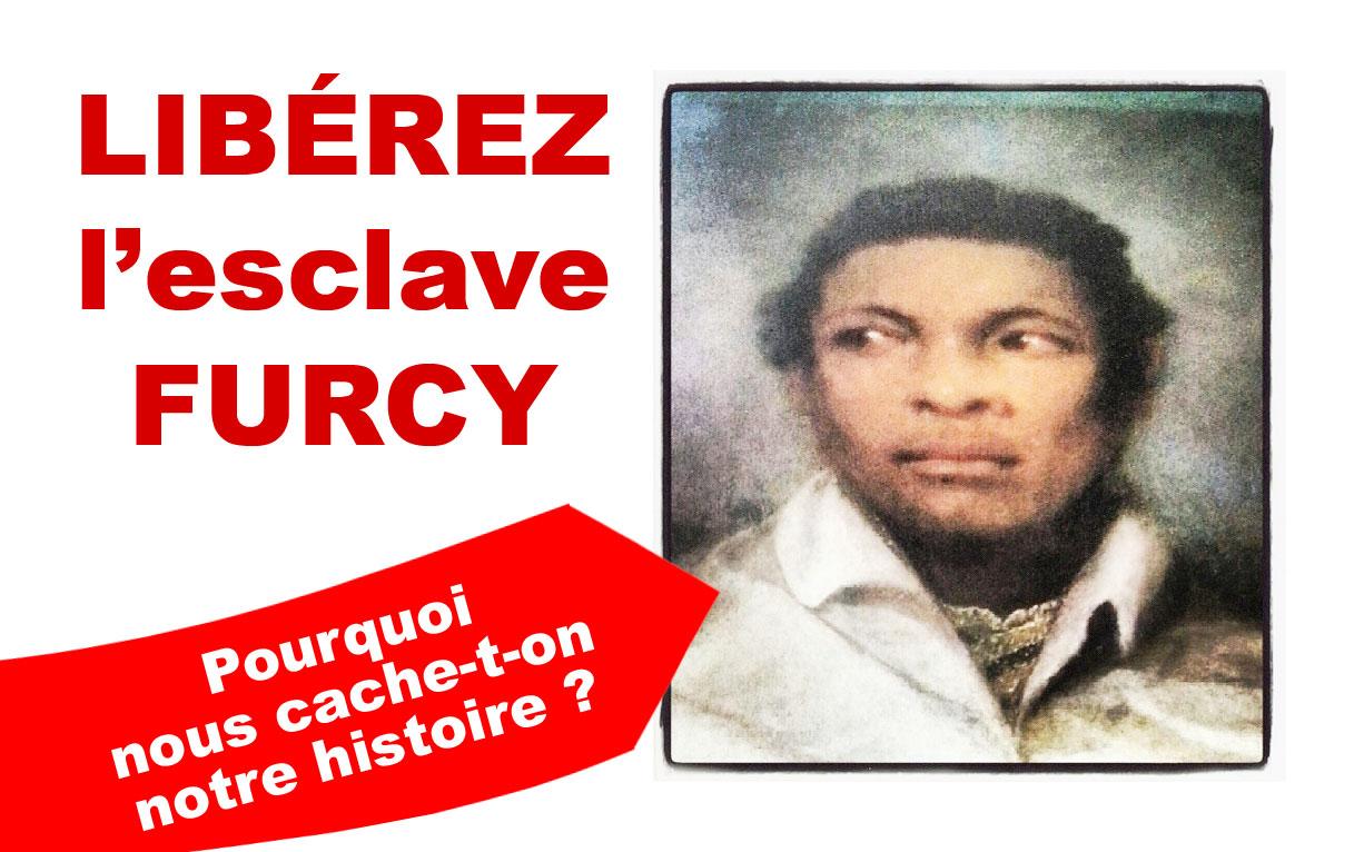 Élus de La Réunion, Je vous en prie, LIBÉREZ l'esclave FURCY