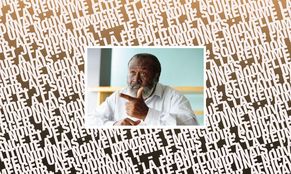 JE SUIS NOIR,  AFRICAIN, IMMIGRE ET REUNIONNAIS : J'AIME LA FRANCE ET JE SOUHAITE FAIRE EMERGER UNE NOUVELLE ELITE POLITIQUE A LA REUNION !