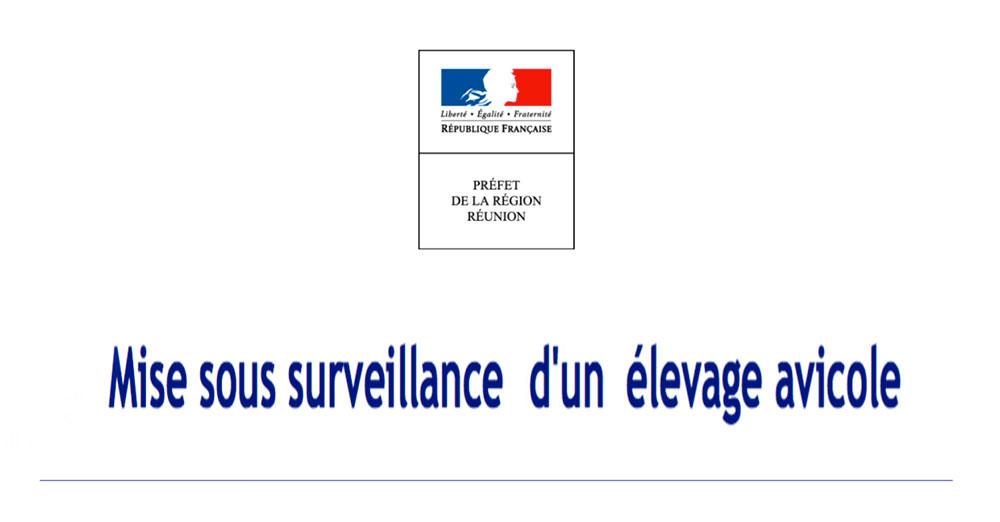 Préfecture : Mise sous surveillance d'un élevage avicole
