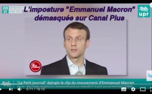 """L'imposture """"Emmanuel Macron"""" démasquée sur Canal Plus"""