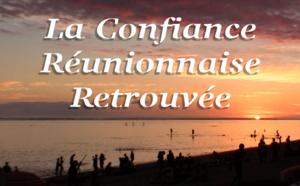 La Confiance Réunionnaise Retrouvée