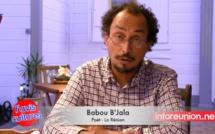 Babou B'Jala : Le Réunionnais la fini gagne le coup…