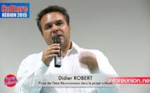 Didier ROBERT : L'âme Réunionnaise sera au cœur du projet régional