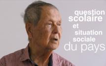 Paul VERGES : Question scolaire et situation sociale du Pays